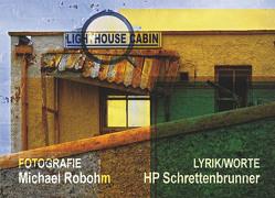 Lighthouse Cabin von Robohm,  Michael, Schrettenbrunner,  HP