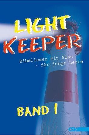 Lightkeeper Band 1 von Christliche Schriftenverbreitung,  e.V.