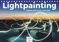 Lightpainting – Malen mit Licht und Zeit (Tischkalender 2019 DIN A5 quer) von Lederer,  Benjamin
