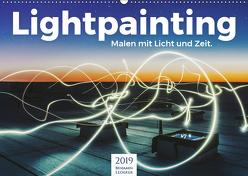 Lightpainting – Malen mit Licht und Zeit (Wandkalender 2019 DIN A2 quer) von Lederer,  Benjamin