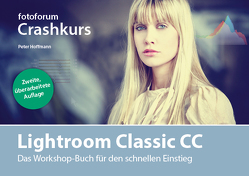 Lightroom Classic CC von Hoffmann,  Peter