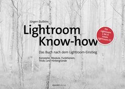 Lightroom Know-how von Gulbins,  Jürgen