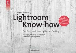 Lightroom Know-how von Gulbins,  Jürgen
