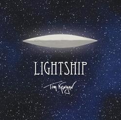 Lightship. Meditative Klänge eines Luftschiffs vom Arkturus von Kenyon,  Tom