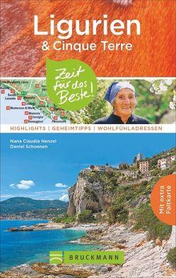 Ligurien & Cinque Terre – Zeit für das Beste von Nenzel,  Nana Claudia, Schoenen,  Daniel