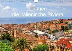 Ligurien – die italienische Riviera (Wandkalender 2018 DIN A4 quer) von Kruse,  Joana