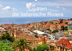 Ligurien – die italienische Riviera (Wandkalender 2021 DIN A2 quer) von Kruse,  Joana