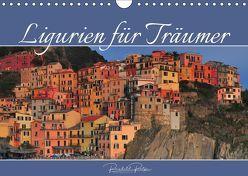 Ligurien für Träumer (Wandkalender 2019 DIN A4 quer) von Ratzer,  Reinhold