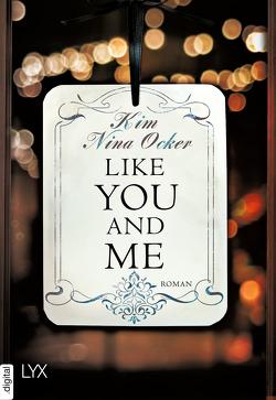 Like You and Me von Ocker,  Kim Nina