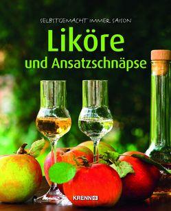 Liköre und Ansatzschnäpse von Krenn,  Hubert