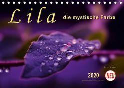 Lila – die mystische Farbe (Tischkalender 2020 DIN A5 quer) von Roder,  Peter