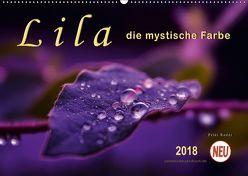 Lila – die mystische Farbe (Wandkalender 2018 DIN A2 quer) von Roder,  Peter