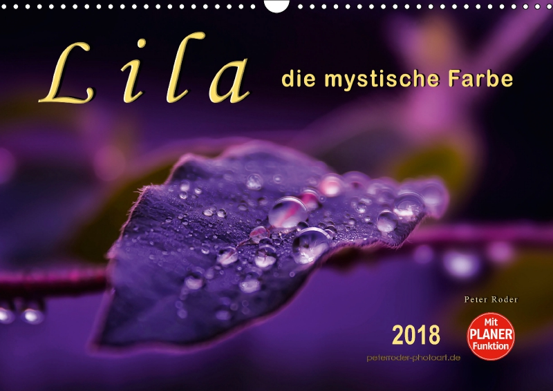 Lila die mystische farbe wandkalender 2018 din a3 quer for Die farbe lila