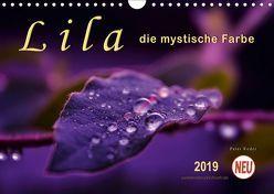 Lila – die mystische Farbe (Wandkalender 2019 DIN A4 quer)