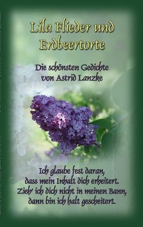 Lila Flieder und Erdbeertorte von Lanzke,  Astrid