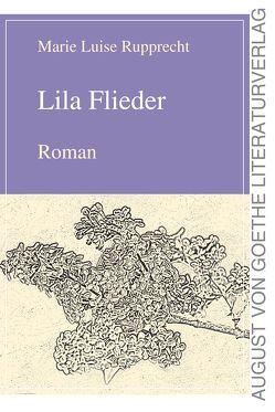 Lila Flieder von Rupprecht,  Marie Luise
