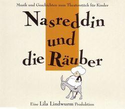 Lila Lindwurm – Nasreddin und die Räuber von Diederich,  Henner, Orth,  Anders