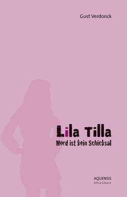 Lila Tilla von Verdonck,  Gust