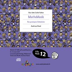 LILA12 MatheMusik, CD von Bond,  Andrew, Frey,  Stefan