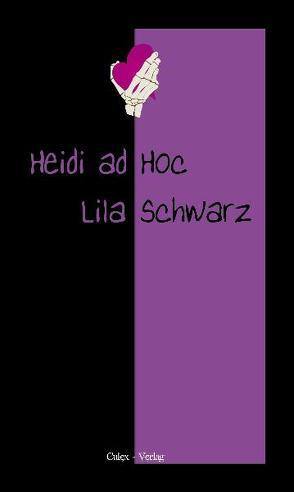 LilaSchwarz von Ad Hoc,  Heidi