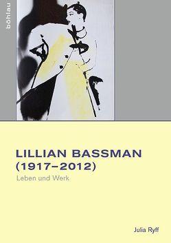Lilian Bassman (1917–2012) von Ryff,  Julia