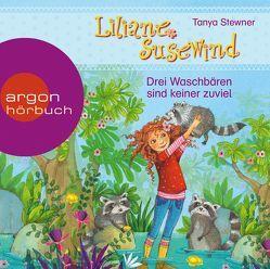Liliane Susewind – Drei Waschbären sind keiner zuviel von Stewner,  Tanya, Stoyan,  Catherine