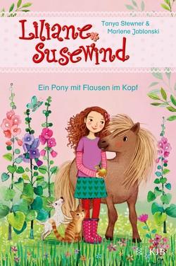 Liliane Susewind – Ein Pony mit Flausen im Kopf von Jablonski,  Marlene, Marquis,  Mila, Stewner,  Tanya