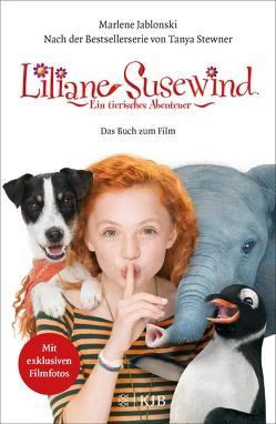 Liliane Susewind: Ein tierisches Abenteuer – Das Buch zum Film von Jablonski,  Marlene, Stewner,  Tanya