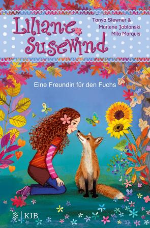 Liliane Susewind – Eine Freundin für den Fuchs von Jablonski,  Marlene, Marquis,  Mila, Stewner,  Tanya
