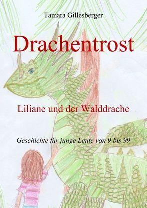 Liliane und der Walddrache von Gillesberger,  Tamara