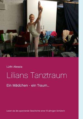 Lilians Tanztraum von Alessia,  Lüthi