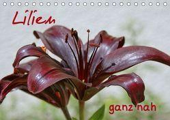 Lilien ganz nah (Tischkalender 2019 DIN A5 quer) von Günther,  Geiger
