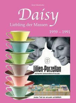 Lilien-Porzellan – Daisy von Edenhofer,  Rene