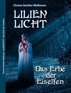 Lilienlicht von Oechler-Wollmann,  Christa