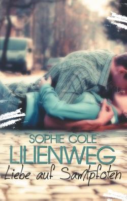 Lilienweg von Cole,  Sophie