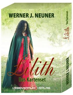 Lilith – Das Kartenset von Werner Neuner von Neuner,  Werner