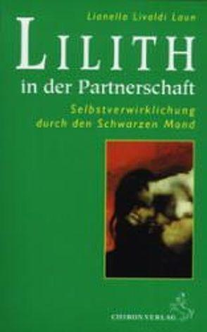 Lilith in der Partnerschaft von Livaldi Laun,  Lianella