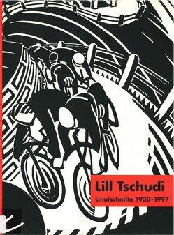 Lill Tschudi. Linolschnitte 1930-1997 von Eichhorn,  Herbert, Tietze,  Andrea