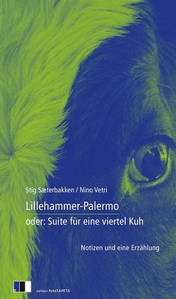 Lillehammer-Palermo von Kübler,  Karl Clemens, Rostek,  Andreas, Sæterbakken,  Stig, Vetri,  Nino