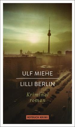 Lilli Berlin von Miehe,  Ulf
