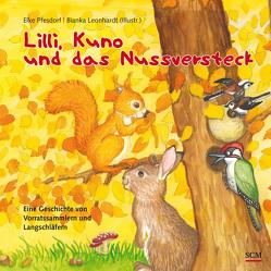 Lilli, Kuno und das Nussversteck von Leonhardt,  Bianka, Pfesdorf,  Elke