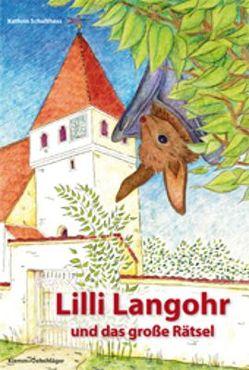 Lilli Langohr und das große Rätsel von Harnisch,  Susanne, Schulthess,  Kathrin