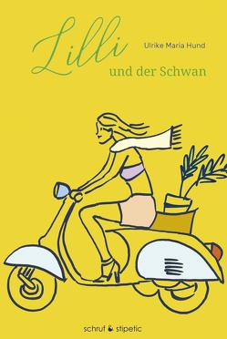 Lilli und der Schwan von Hund,  Ulrike Maria