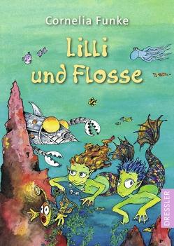 Lilli und Flosse von Funke,  Cornelia