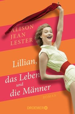 Lillian, das Leben und die Männer von Bonné,  Eva, Lester,  Alison Jean