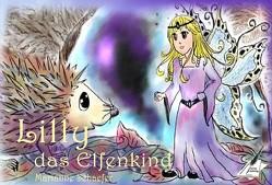 Lilly das Elfenkind von Schaefer,  Marianne