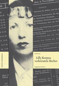 Lilly Korpus, verheiratete Becher von Harder,  Rolf