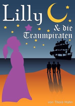 Lilly / Lilly und die Traumpiraten von Hahn,  Thore