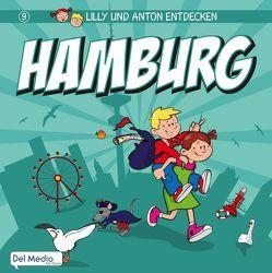 Lilly und Anton entdecken Hamburg von Krug,  Alexander, Luft,  Olaf, Oyeneye,  Jennifer