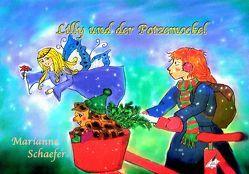 Lilly und der Potzemockel von Marianne,  Schaefer